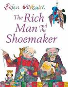 The rich man and the shoe-maker : a fable