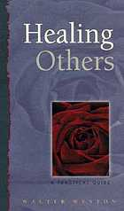 Healing others a practical guide