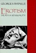 Erotism : death & sensuality
