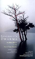 Benedict's Dharma : Buddhists reflect on the rule of Saint Benedict