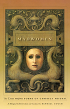 Madwomen the Locas mujeres poems of Gabriela Mistral