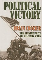 Political victory : the elusive prize of military wars