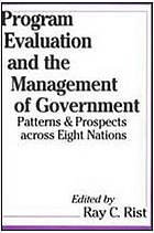 Program evaluation and the management of government : patterns and prospects across eight nations
