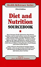 Diet and nutrition sourcebook : basic consumer health information about dietary guidelines and the food guidance system, recommended daily nutrient intakes, serving proportions, weight control, vitamins and supplements, nutrition issues for different life stages and lifestyles, and the needs of people with specific medical concerns ...