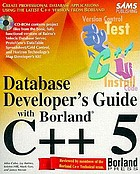 Database developer's guide with Borland C++5