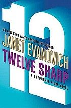Twelve sharp [a Stephanie Plum novel