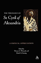 The theology of St. Cyril of Alexandria : a critical appreciation
