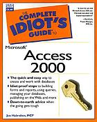 The complete idiot's guide to Microsoft Access 2000