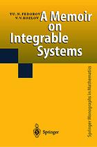 A memoir on integrable systems