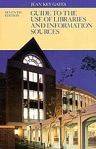 Guide to the use of libraries and information sources
