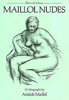 Maillol nudes : 35 lithographs by Aristide Maillol