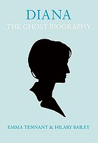 Diana - the ghost biography : a novel