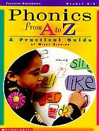 Phonics from A to Z : a practical guide