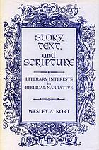 Story, text, and scripture : literary interests in biblical narrative