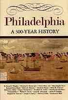 Philadelphia : a 300 year history