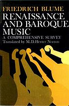 Renaissance and Baroque music : a comprehensive survey