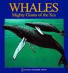Whales : mighty giants of the sea