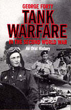 Tank warfare in the Second World War : an oral history