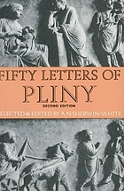 Fifty letters of Pliny: selected and edited with introduction and notes by A.N. Sherwin-White. 2nd ed