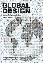 Global design : international perspectives and individual concepts