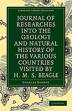 Journal of researches into the geology and natural history of the various countries visited by H.M.S. Beagle