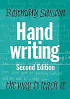 Handwriting : the way to teach it
