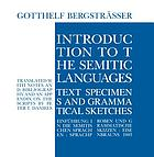 Introduction to the Semitic languages : text specimens and grammatical sketches