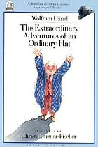 The extraordinary adventures of an ordinary hat