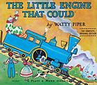 The little engine that could The little engine that could Weekly Reader Children's Book Club presents The little engine that could