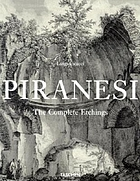 Giovanni Battista Piranesi : the complete etchings = Gesamtkatalog der Kupferstiche = catalogue raisonné des eaux-fortes