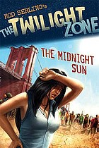 Rod Serling's The twilight zone : the midnight sun