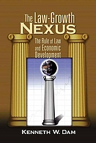 The law-growth nexus : the rule of law and economic development
