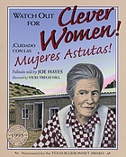Watch out for clever women! = Cuidado con las mujeres astutas!