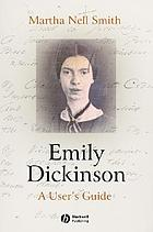 Emily Dickinson : a user's guide