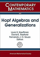 Hopf algebras and generalizations : AMS Special Session on Hopf Algebras at the Crossroads of Algebra, Category Theory, and Topology, October 23-24, 2004, Evanston, Illinois