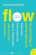 Flow : the psychology of optimal experience