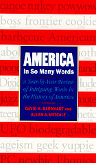 America in so many words : a year-by-year review of fascinating words in the history of America