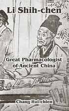 Li Shih-chen, great pharmacologist of ancient China