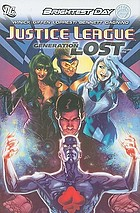 Justice League : generation lost, volume one