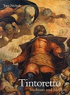 Tintoretto : tradition and identity