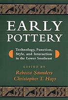 Early pottery technology, function, style, and interaction in the lower Southeast
