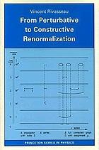 From peturbative to constructive renormalization