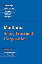 F.W. Maitland : state, trust, and corporation