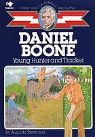 Daniel Boone, young hunter and tracker
