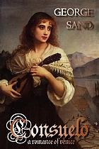Consuelo; a romance of Venice