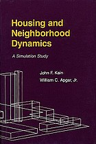 Housing and neighborhood dynamics : a simulation study