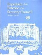Repertoire of the Practice of the Security Council : Supplement 1989-1992 Repertoire of the practice of the Security Council : supplement, 1975-1980