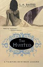 The hunted : a vampire huntress legend