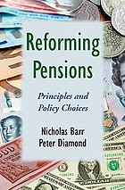 Reforming pensions : principles and policy choices