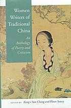 Women writers of traditional China an anthology of poetry and criticism